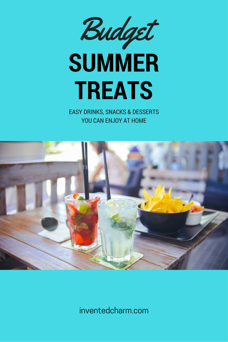 ten summer treats when you're on a budget that you can enjoy at home