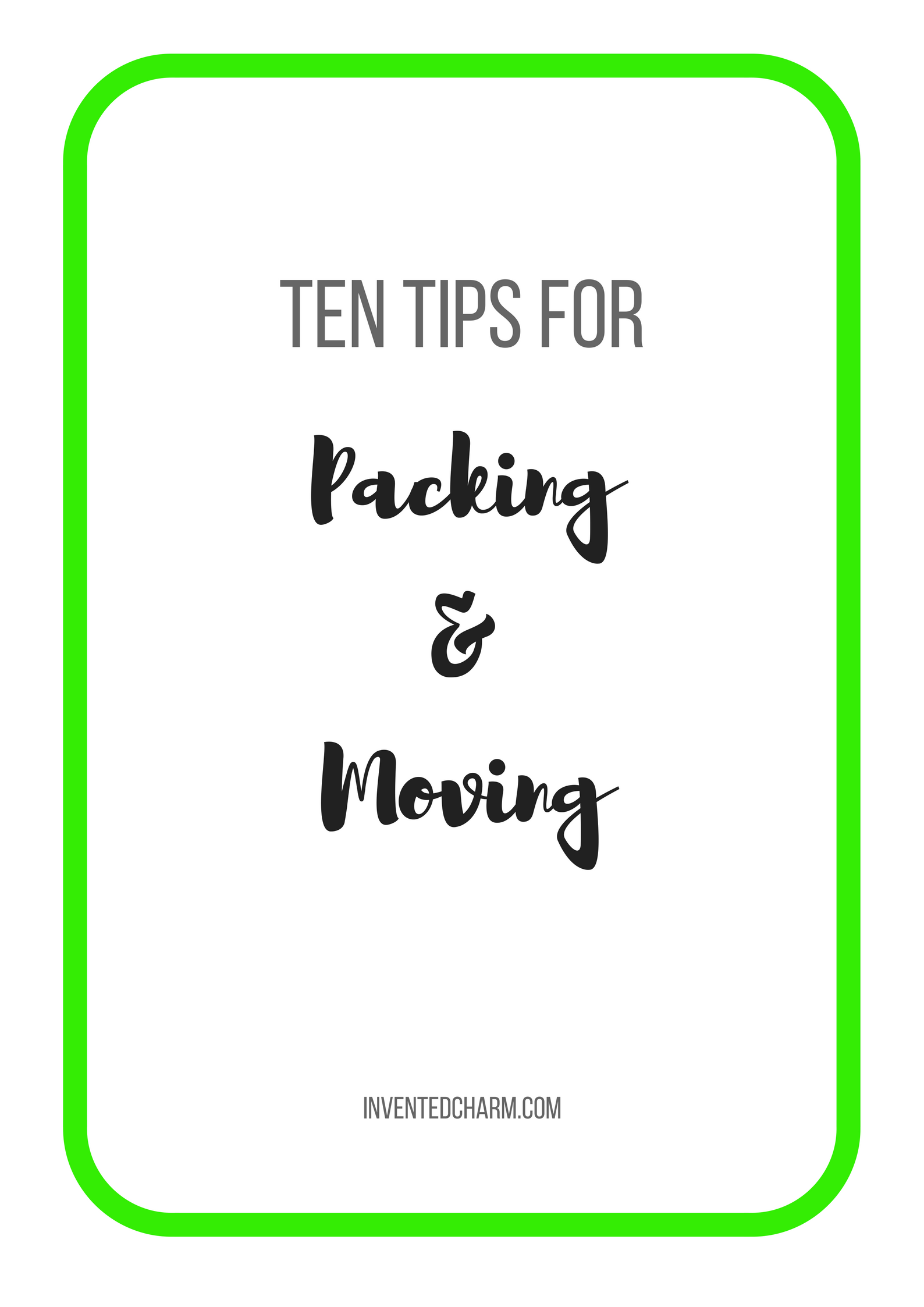 ten tips for packing and moving